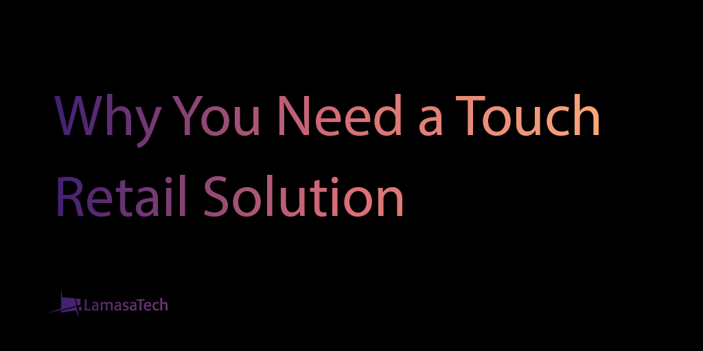 Touch Retail Solutions