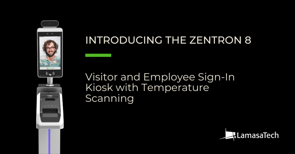 LamasaTech Zentron 8 Sign-In Kiosk wtih Temperature Scanning